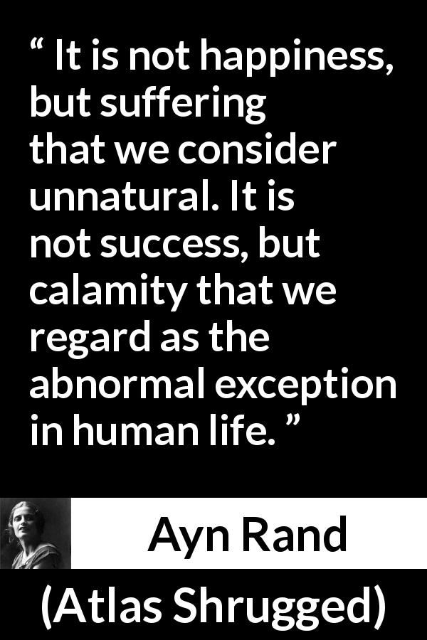 Ayn Rand quote about happiness from Atlas Shrugged (1957)