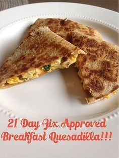 Fix Approved Breakfast Quesadillas that you can eat with one hand! (1 yellow, 1 red, 1 green, 1 blue, 1 tsp.) // 21 Day Fix // 21 Day Fix Approved // fitness // fitspo // motivation // Meal Prep // Meal Plan // Sample Meal Plan// diet // nutrition // Inspiration // fitfood // fitfam // clean eating // recipe // recipes // breakfast