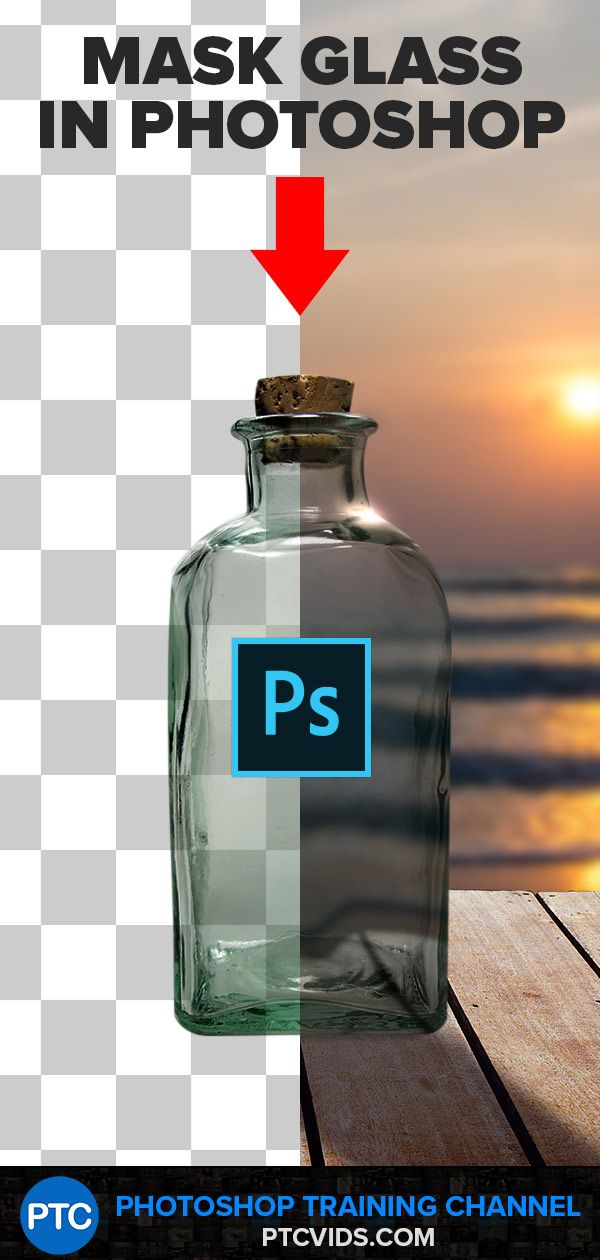 The BEST WAY To Select and Mask GLASS (or Transparent Objects) in Photoshop! – Photoshop Training Channel