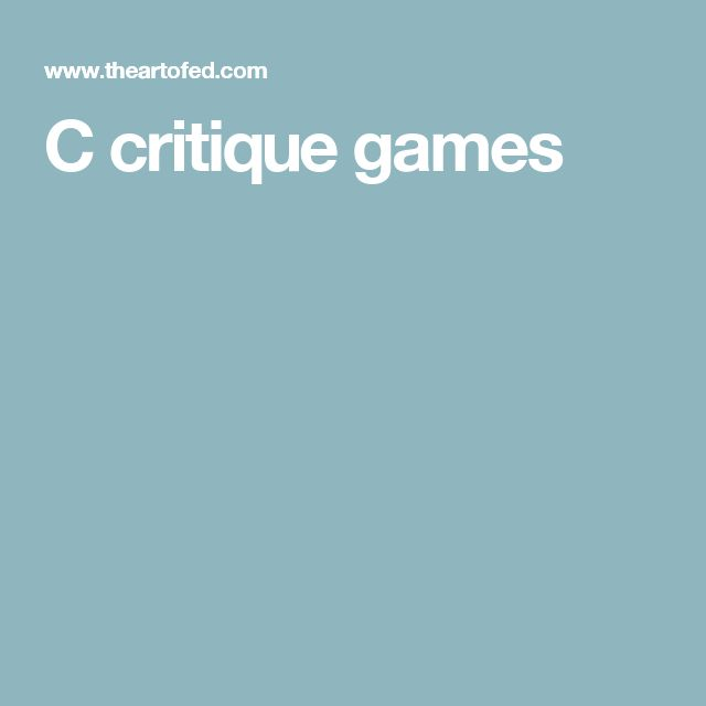 C critique games