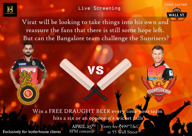 Virat will be looking to take things into his own and reassure the fans that there is still some hope left.  But can the Bangalore team challenge the Sunrisers? Catch all the action live, at 55 WallStreet Bar & Kitchen, JP Nagar and Win a free draught beer every time your team hits a six or your opponent's wicket falls! Exclusively for Kotler House Clients. To Claim offer Fill the Form/ Give a Missed Call: 080 65333442...