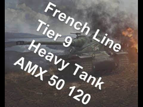 (World of Tanks) French Line - Tier 9 Heavy Tank - AMX 50 120 Slideshow