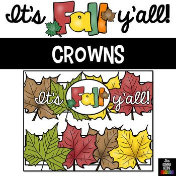 First Day of Fall Crowns These Fall Crowns are in landscape format and measure 8.5 x 11. They are available in color and black and white. Students will color, cut and glue/staple the hat together. Let the children learn the letter sounds with fun and creativity! *** If you plan on sharing this resource, please purchase the appropriate number