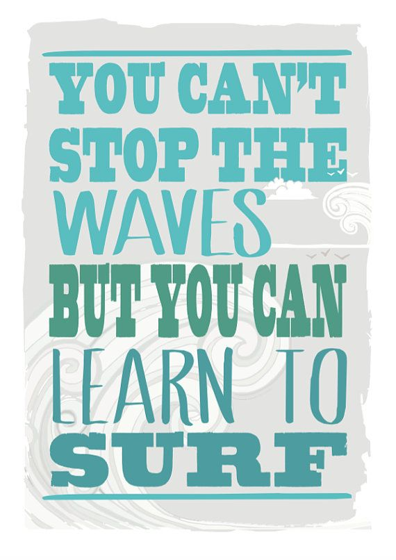 You can't stop the waves Ltd Edition by mammothcreativeworks