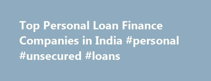 Cool Credit Processing: Top Personal Loan Finance Companies in India #personal #unsecured #loans loans.r...  Loan Check more at http://creditcardprocessing.top/blog/review/credit-processing-top-personal-loan-finance-companies-in-india-personal-unsecured-loans-loans-r-loan/
