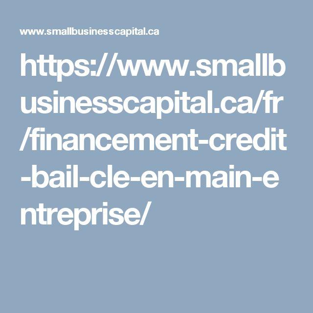 https://www.smallbusinesscapital.ca/fr/financement-credit-bail-cle-en-main-entreprise/