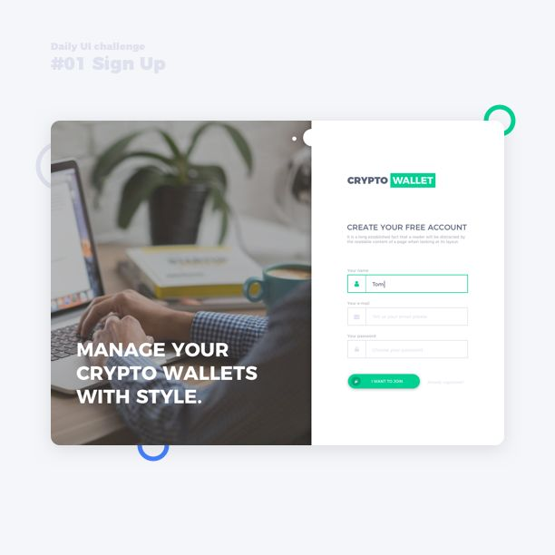 Day 1/100 - Hi everyone, I hope you're having a great Monday! I decided to join #dailyUI challenge to become a better designer in 100 days. Challenge of day #1 is Sign Up page, so I created a small sign up page for my practice project #cryptowallet.  What do you think?  .