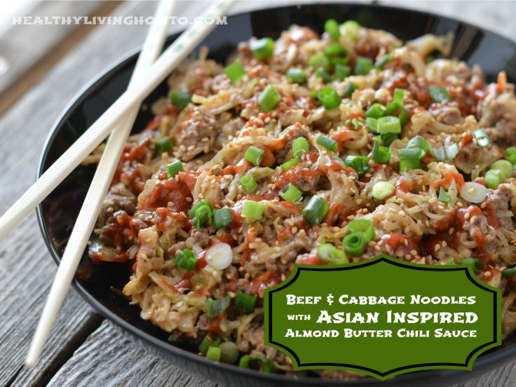 "Beef and Cabbage ""Noodles"" with Asian Inspired Almond Butter Chili Sauce"