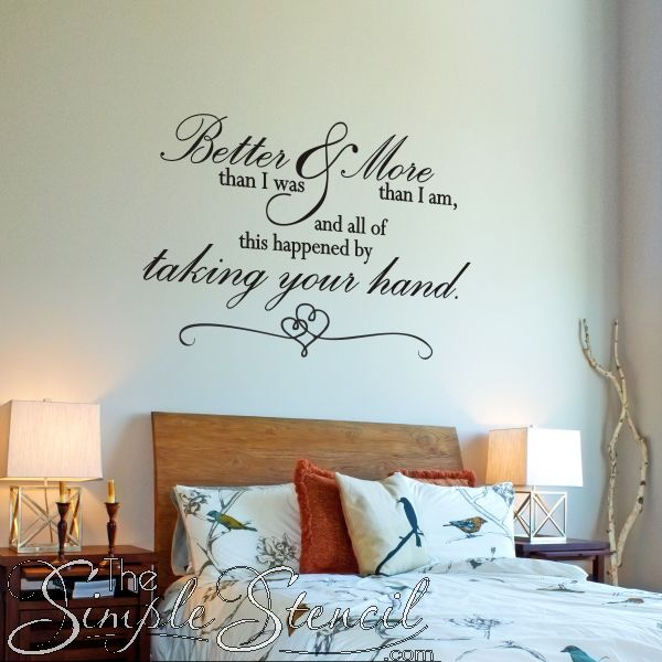 Better than I was More than I am | Romantic Wall Quote : wall art love quotes - www.pureclipart.com