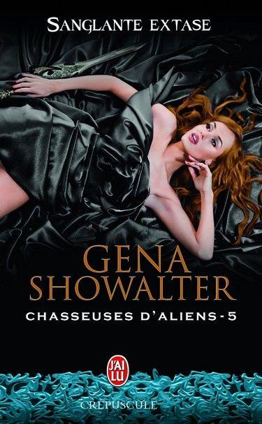Couvertures, images et illustrations de Chasseuses d'aliens, Tome 5 : Sanglante extase de Gena Showalter