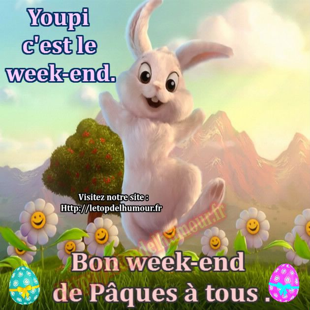 Bon weekend de Pâques.