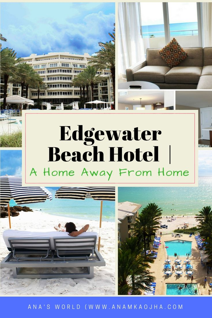 Edgewater Beach Hotel   A Home Away From Home