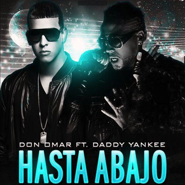 Don Omar ft Daddy Yankee - hasta abajo