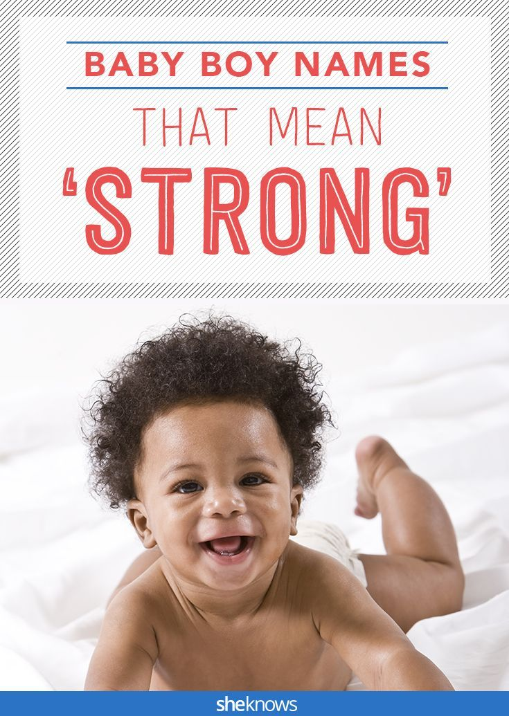 bf445c813 Cute idea -- pick a baby name based on its meaning! These baby boy names  all mean strong!