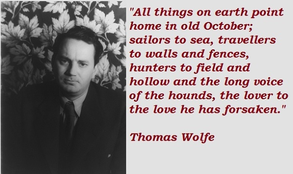 Thomas Wolfe Home   ... famous quotes of thomas wolfe thomas wolfe photos thomas wolfe quotes
