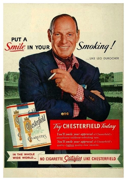 """Chesterfield cigarettes #vintage poster  """"Put a smile in your smoking…like Leo Durocher"""""""