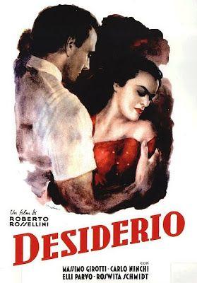 Arsenevich: Roberto Rossellini y Marcello Pagliero - Desiderio (1946)