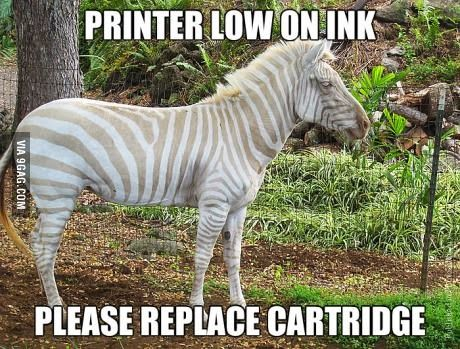 Geek Humor | Printer low on ink. Please replace cartridge! From Funny Technology - Google+ via Peter Angerani