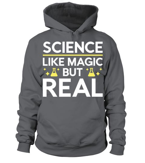 # Like Magic But Real .  Like Magic But RealScience : Like Magic But RealTags: 2017, Earth, Day, Like, Magic, But, Real, anti, trump, awesome, chemistry, donald, trump, facts, funny, geek, humor, magic, magical, magician, march, for, science, politics, protest, real, sarcasm, science, science, is, real, science, march, scientist, trump