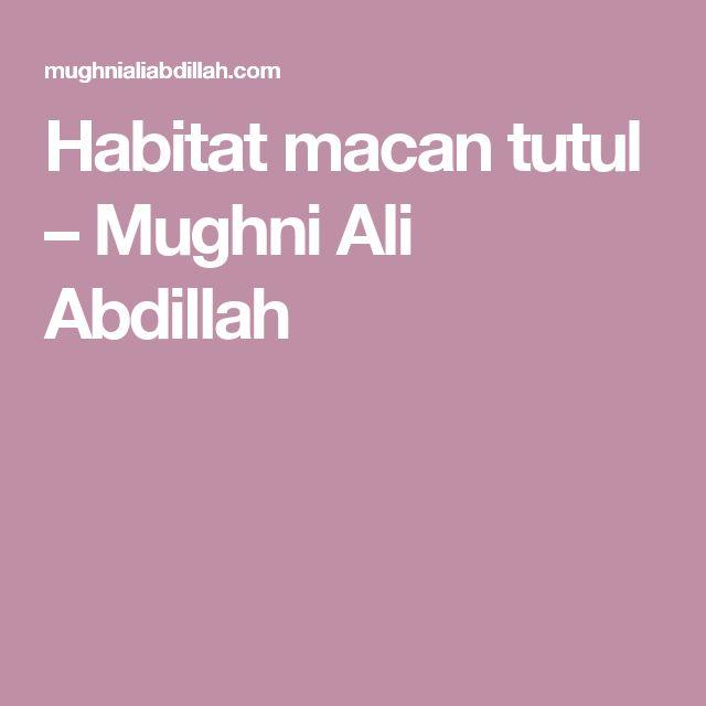 Habitat macan tutul – Mughni Ali Abdillah