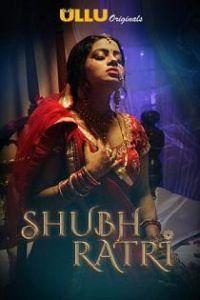 Shubhratri 2019 Ullu Originals Complete Web Series Movies Online Free Film Hindi Movie Film Hd Movies Download