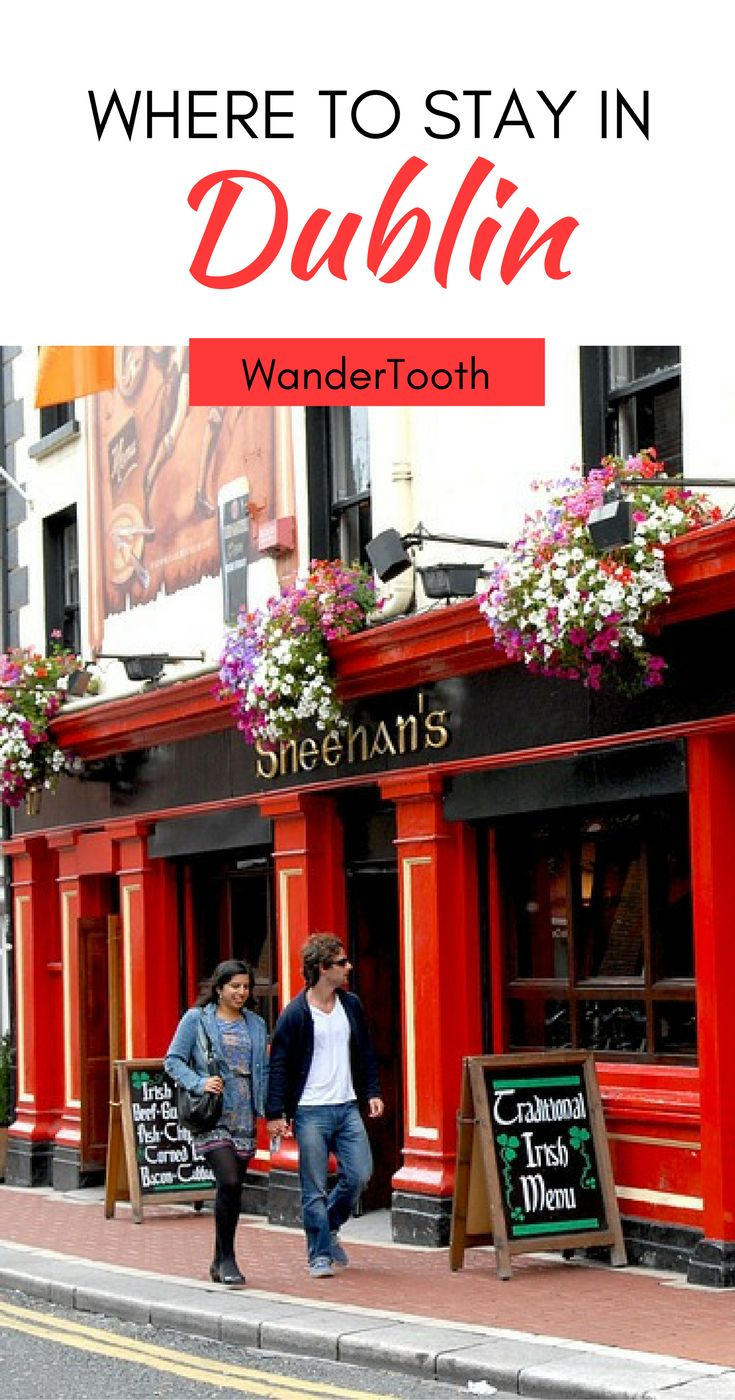 Where to stay in Dublin, Ireland: all you need to know about Dublin's best neighborhoods. Tips and recommendations for places to stay in Dublin. | Dublin Travel Tips | Dublin city guide - @WanderTooth