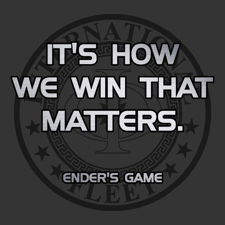 "ENDER'S GAME ""It's how we win that matters"""