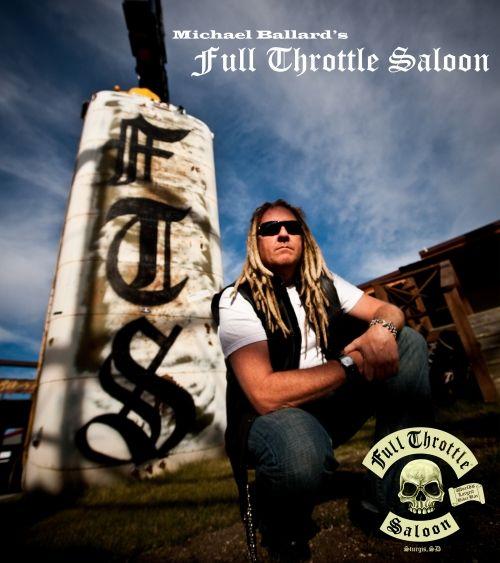 Michael Ballard Full Throttle Saloon | ThatsRight.com » Michael Ballard & The Full Throttle