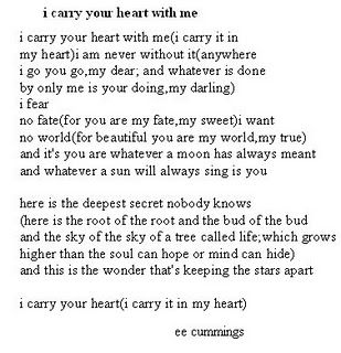 MY FAVE POEM Ee Cummings I Carry Your Heart With
