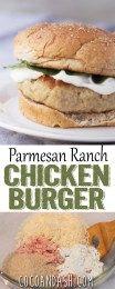 PARMESAN RANCH CHICKEN BURGERS