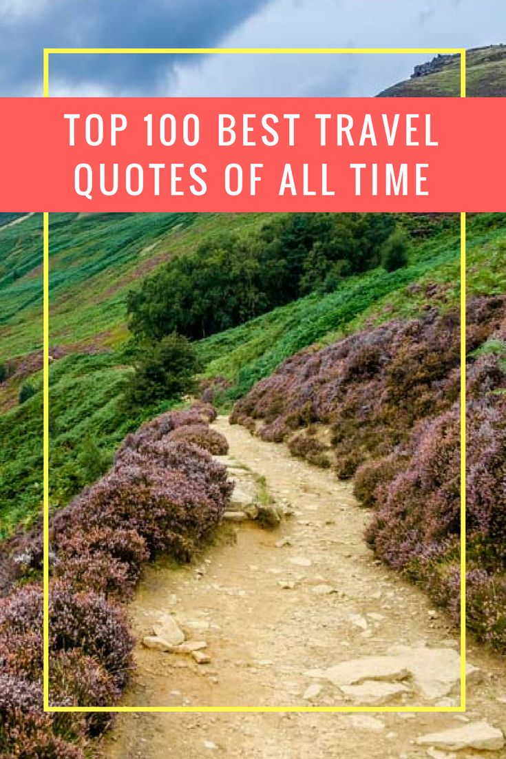 Best Travel Quotes of All Times. Click here and get inspired!