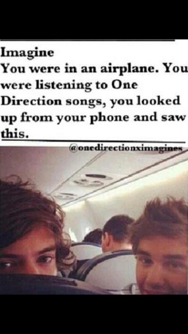 Haha! If one of my best friends (@kayla mckaig) saw Liam on an airplane she would ask for his autograph, scream, and faint. ;P