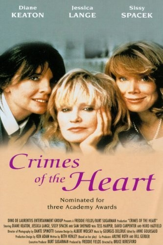 Crimes of The Heart.