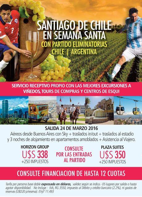 Asesores en Viajes y Turismo: CHILE EN SEMANA SANTA CON PARTIDO DE ELIMINATORIA