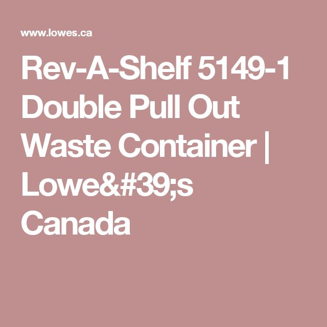 Rev-A-Shelf 5149-1 Double Pull Out Waste Container   Lowe's Canada