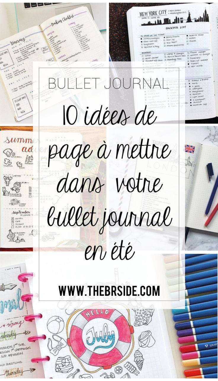 Envie d'utiliser votre bullet journal même en été ? Voici 10 idées de page Bullet Journal parfaites pour vous accompagner cet été !