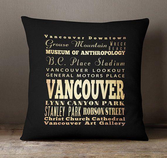 Vancouver British Columbia Pillow / Vancouver Souvenir /