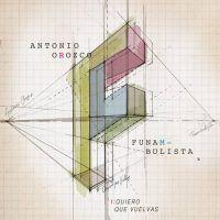 """Funambulista publica hoy """"Quiero que vuelvas"""" con Antonio Orozco, primer single de su nuevo disco """"DUAL"""""""