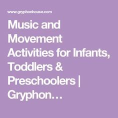 Music and Movement Activities for Infants, Toddlers & Preschoolers…