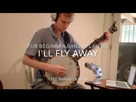 "Free ""I'll Fly Away"" Lesson -- Beginner Banjo - YouTube"