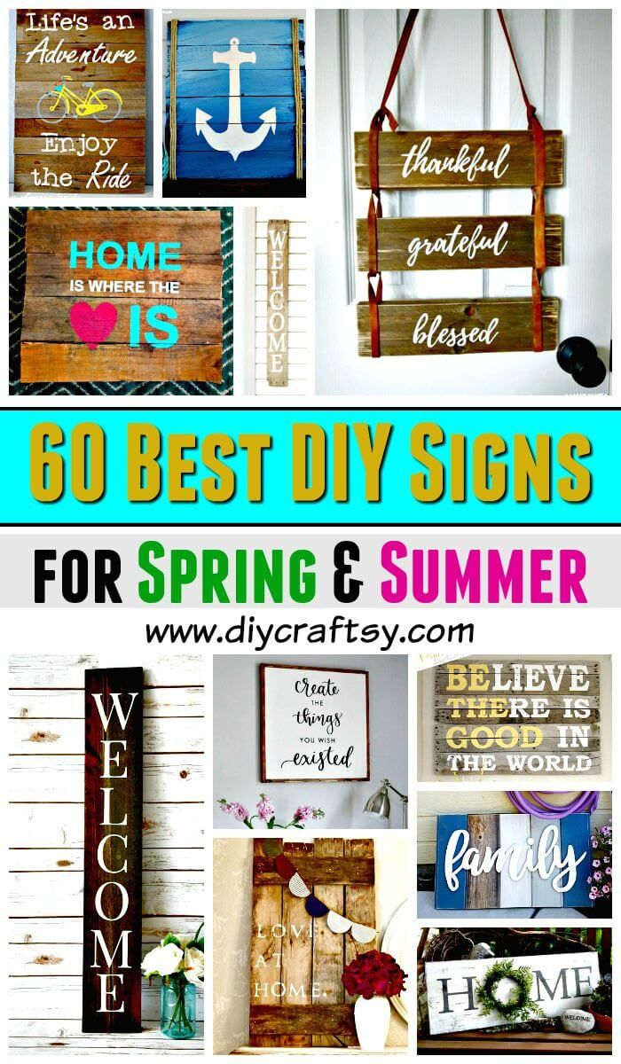 Diy Signs 60 Best Diy Sign Ideas For Spring Summer Diy Home Decor Ideas Diy Projects Diy Crafts Diy Signs Diy Summer Crafts Summer Home Decor