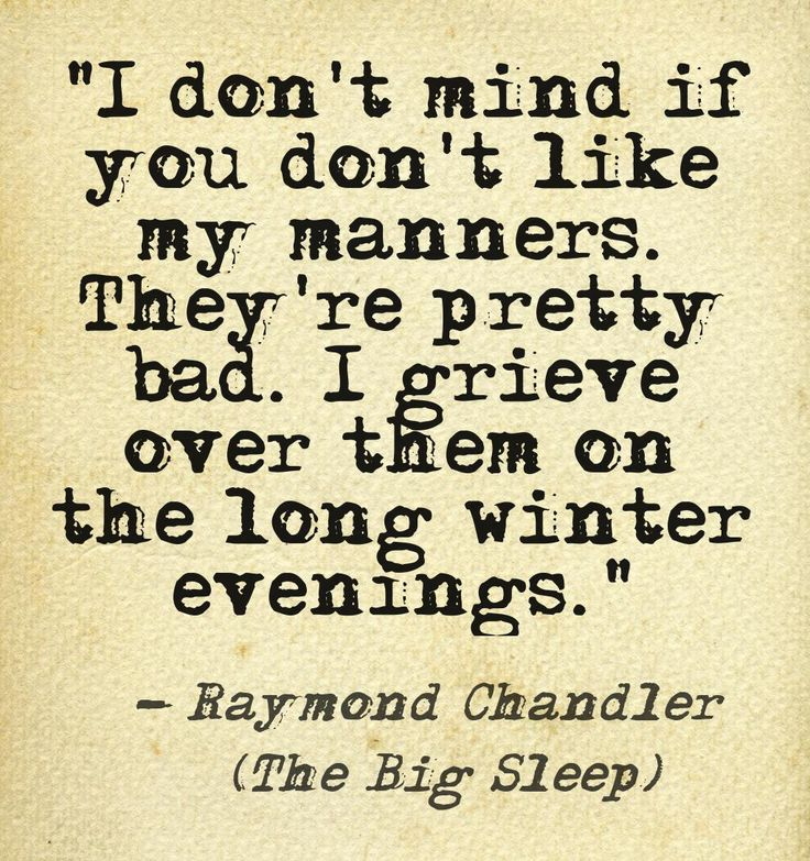The Big Sleep - Raymond Chandler . . . great book & great film. . .