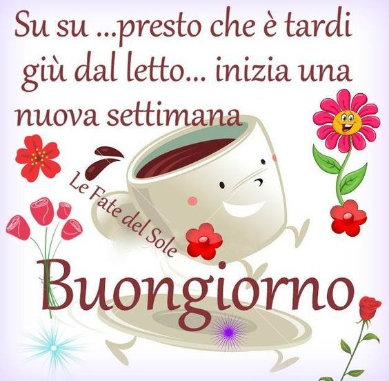 537 best buongiorno images on pinterest mornings for Top immagini buongiorno