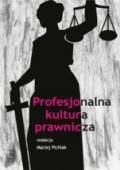 Wydawnictwo Naukowe Scholar :: :: PROFESJONALNA KULTURA PRAWNICZA