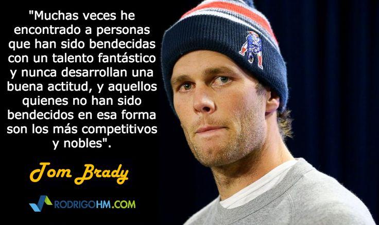 Frase de Tom Brady sobre la Actitud, #Patriots #SportsQuotes #Quote
