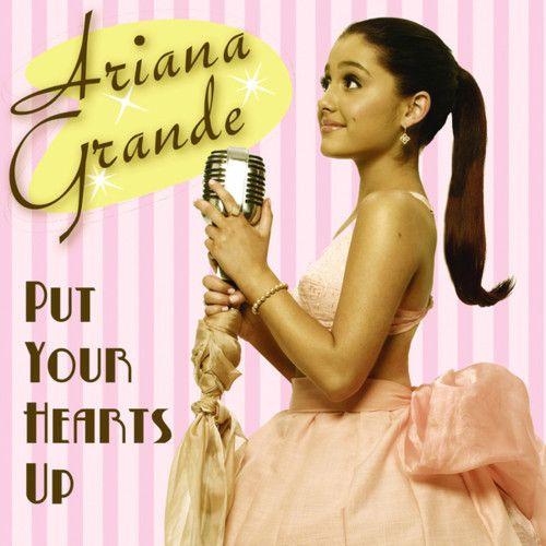 Ariana Grande: Put your hearts up (CD Single) - 2011.