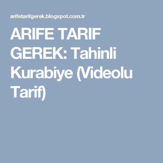 ARIFE TARIF GEREK: Tahinli Kurabiye (Videolu Tarif)