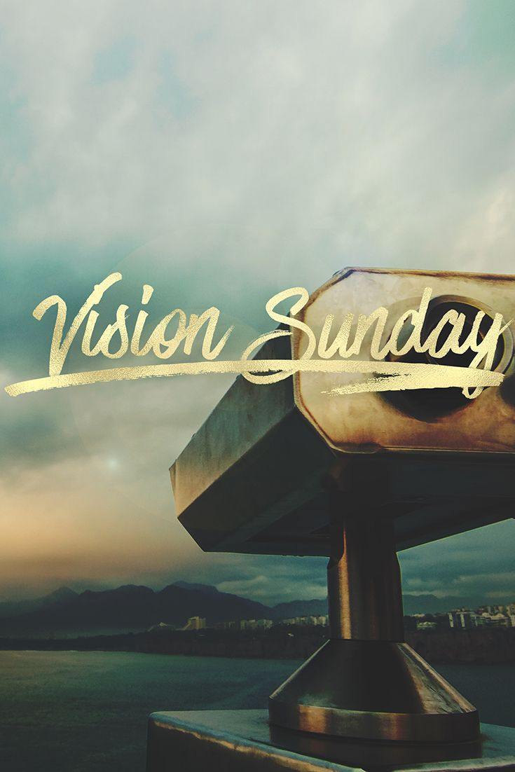"""Use this graphic to promote your church's next """"Vision Sunday"""