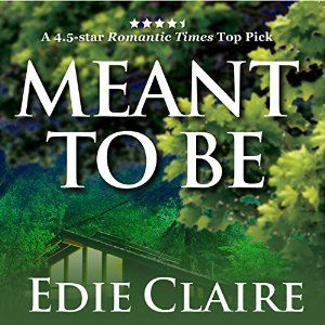 Audiobook version of the award-winning romance Meant to Be by USA-Today Bestselling author Edie Claire. Narrated by Vanessa Johansson!