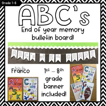 ABC's of 5th Grade End of Year Bulletin Board